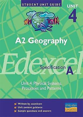 £2.19 • Buy (Good)-A2 Geography Edexcel (A) Unit 4: Physical Systems, Processes And Patterns
