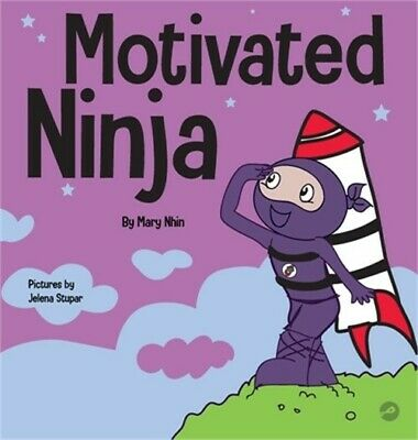£19.11 • Buy Motivated Ninja: A Social, Emotional Learning Book For Kids About Motivation (Ha
