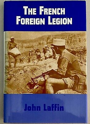 £8.49 • Buy The French Foreign Legion By John Laffin 1995 Print Barnes & Noble Books