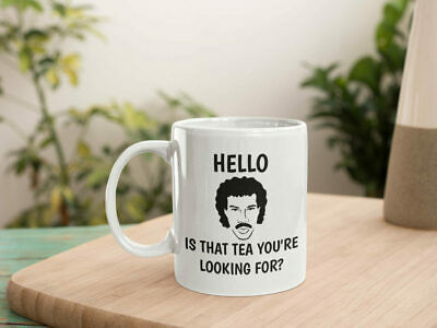 £9.45 • Buy Hello Is It Tea You're Looking For Funny Mug Funny Lionel Richie Mug Lionel
