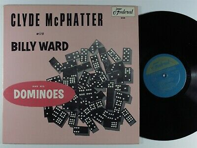 £5.66 • Buy CLYDE MCPHATTER/BILLY WARD & HIS DOMINOES Self Titled FEDERAL 559 LP Mono ~