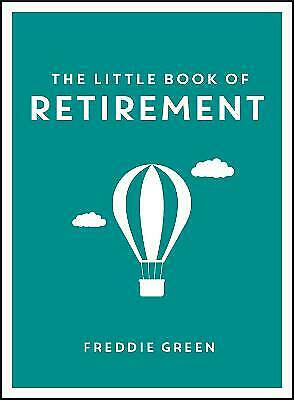 £5.37 • Buy The Little Book Of Retirement - 9781849538510