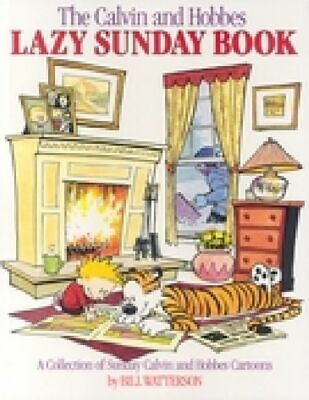 £16.22 • Buy Bill Watterson ~ The Calvin And Hobbes Lazy Sunday Book 9780836218527