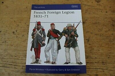 £9.95 • Buy French Foreign Legion 1831 - 71 Men At Arms 509 Osprey Books New