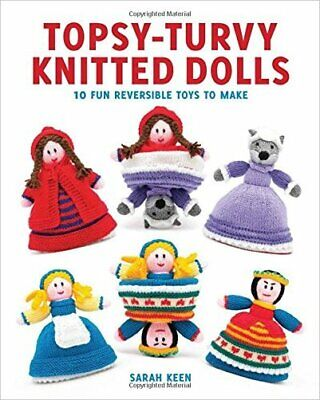 £9.46 • Buy Topsy-Turvy Knitted Dolls: 10 Fun Reversible Toys To Make - 9781784942175