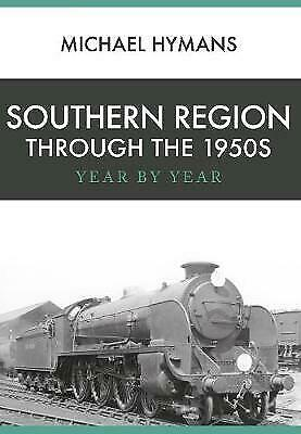 £9.89 • Buy Southern Region Through The 1950s - 9781445666198