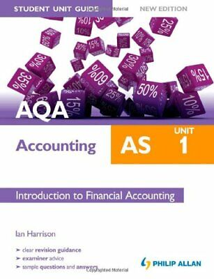 £3.70 • Buy AQA AS Accounting Student Unit Guide New Edition: Unit 1 Introduction To Fina.