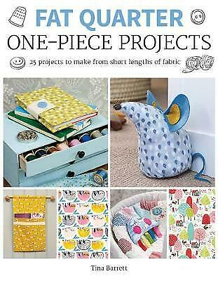 £8.38 • Buy Fat Quarter: One-Piece Projects - 9781784944209