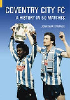 £8.56 • Buy Coventry City FC - 9780752427188