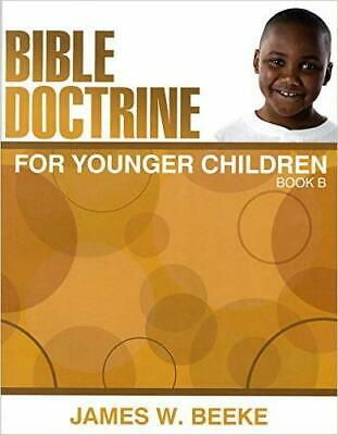 £11.51 • Buy Bible Doctrine For Younger Children, Book B - 9781601780492