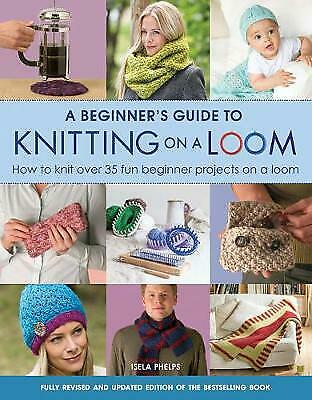 £8.10 • Buy A Beginner's Guide To Knitting On A Loom (New Edition) - 9781782214786