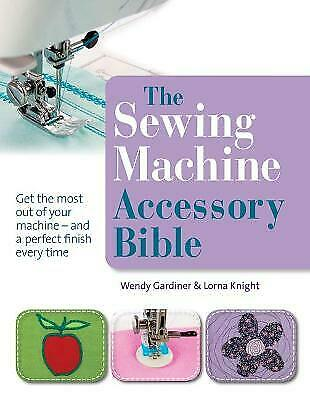 £10.14 • Buy The Sewing Machine Accessory Bible - 9781844486878