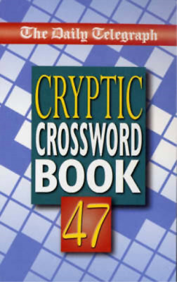 £20.37 • Buy Daily Telegraph Book Of Cryptic Crosswords 47: No.47, Telegraph Group Limited, U