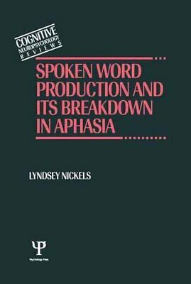 £105.77 • Buy Spoken Word Production And Its Breakdown In Aphasia 9780863774669 | Brand New