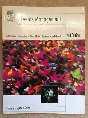 £4 • Buy Events Management By William O'Toole, Johnny Allen, Glenn A. J. Bowdin, Ian...