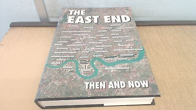 £16.49 • Buy The East End Then And Now, Anonymous, After The Battle, 1997, Har
