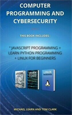 £25.52 • Buy COMPUTER PROGRAMMING AND CYBERSECURITY Series 2: This Book Includes: JavaScript