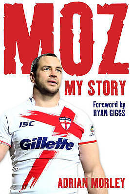 £3.99 • Buy Moz. My Story By Adrian Morley Autobiography. Rugby League Book Brand New.