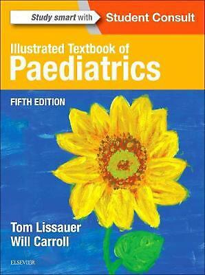 £41.30 • Buy Illustrated Textbook Of Paediatrics 5th Edition By Tom Lissauer (English) Paperb