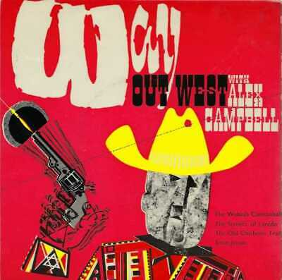 £2.50 • Buy Alex Campbell - Way Out West - 7  Record Single