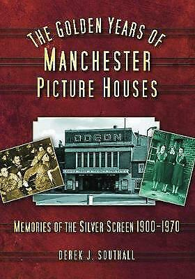 £8.39 • Buy The Golden Years Of Manchester's Picture Houses - 9780752449814