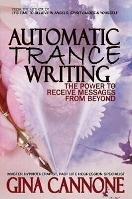 £12.27 • Buy Automatic Trance Writing The Power To Receive Messages From Beyond 9780692873960