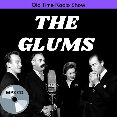 £3.99 • Buy THE GLUMS - 64 Classic Episodes On MP3 CDs OLD RADIO SHOWS *PREMIUM*