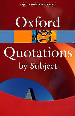 £3.09 • Buy (Very Good)-Oxford Dictionary Of Quotations By Subject (Oxford Paperback Referen