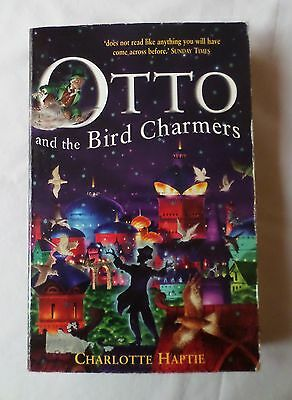 £1.45 • Buy Charlotte Haptie: OTTO AND THE BIRD CHARMERS [2004 Hodder Paperback]