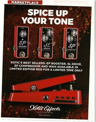 £7.12 • Buy 2018 XOTIC EFFECTS EP Booster, SL Drive,  SP Compressor, Wah Pedal Magazine Ad