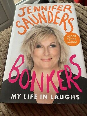 £4 • Buy Signed Copy Of Jennifer Saunders Autobiography Bonkers My Life In Laughs