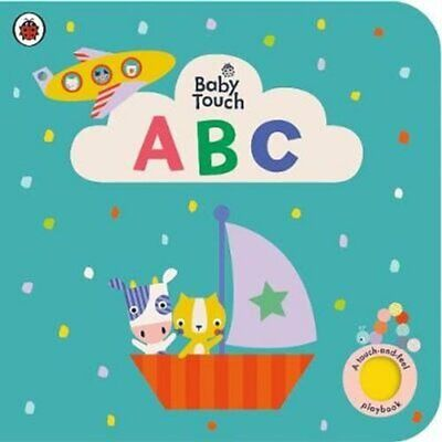 £7.98 • Buy Baby Touch: ABC A Touch-and-feel Playbook By Ladybird 9780241463048 | Brand New