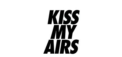 £2.35 • Buy Nike Kiss My Airs Sticker Shoes Sneakers Clothing Vinyl Cut Decal FREE SHIPPING