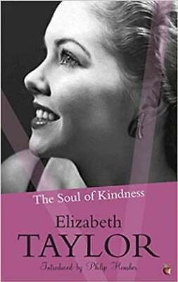 £9.79 • Buy The Soul Of Kindness By Elizabeth Taylor 9781844086566 | Brand New