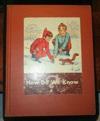 £3.63 • Buy 1945 How Do We Know?  Science Book C School Text Wilbur Beauchamp