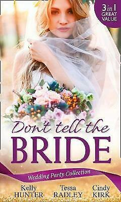 £2.74 • Buy Good, Wedding Party Collection: Don't Tell The Bride: What The Bride Didn't Know