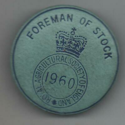 £5.50 • Buy 1960 Royal Agricultural Society Of England  Badge Foreman Of Stock