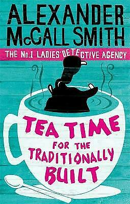 £6.77 • Buy Tea Time For The Traditionally Built (No. 1 Ladies' Detective Agency) Book 10: T