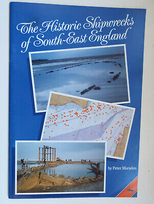 £2.49 • Buy The Historic Shipwrecks Of South-East England By Peter Marsden PB Book