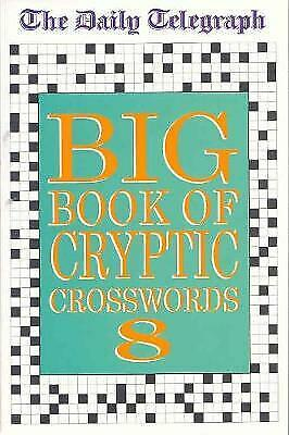 £8.94 • Buy Daily Telegraph Big Book Of Cryptic Crosswords 8 - 9780330490177