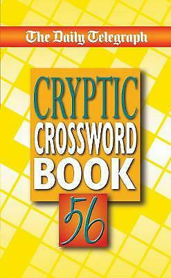 £7.86 • Buy The Daily Telegraph Cryptic Crossword Book 56 - 9781509893744