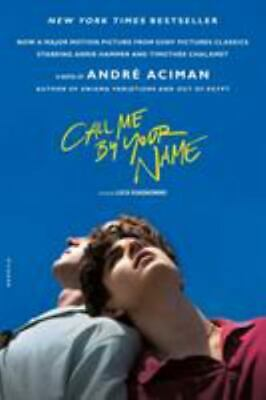 AU10 • Buy Call Me By Your Name: A Novel By Aciman, André