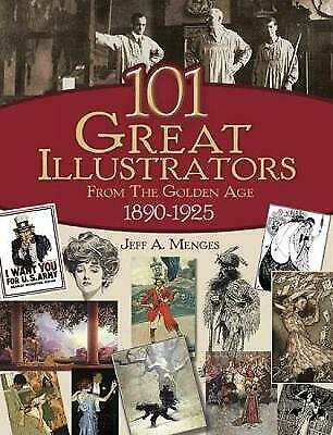 £18.36 • Buy 101 Great Illustrators From The Golden Age, 1890-1925 - 9780486430812