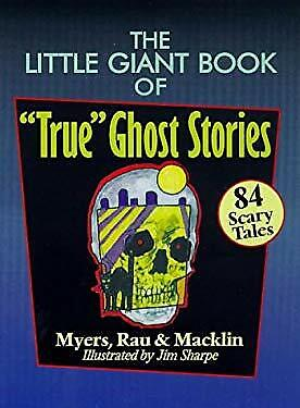 £91.89 • Buy Little Giant Book Of  True  Ghost Stories : 84 Scary Tales Paperb