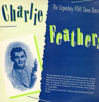 £8.58 • Buy CHARLIE FEATHERS - The Legendary 1956 Demo Session LP