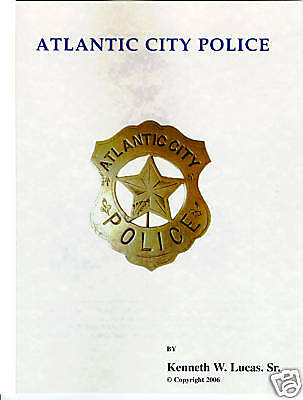£10.86 • Buy ATLANTIC CITY POLICE Chronology Of Badges By Lucas