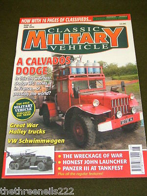 Classic Military Vehicle - A Calvados Dodge - June 2006 • 6.99£