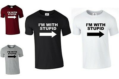 I'M WITH STUPID T Shirt Printed Funny Joke Slogan Rude Present (STUPID,TSHIRT) • 4.95£