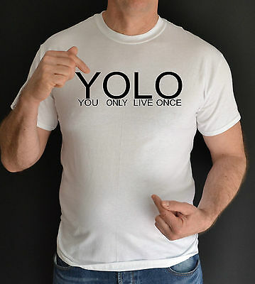Yolo,you Only Live Once,fun,t Shirt  • 9.99£