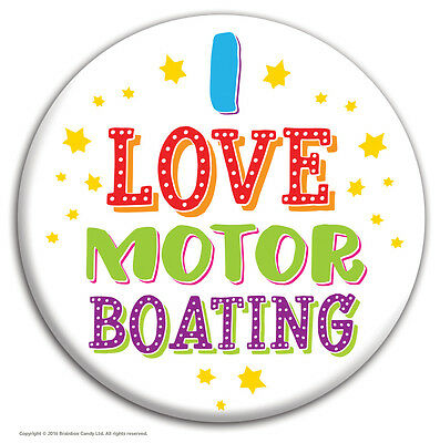 Brainbox Candy 'I Love Motor Boating' Badge Funny Novelty Cheap Gift Hen Stag Do • 1.59£